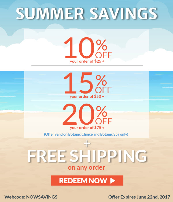 Summer Savings! 10% off $25, 15% off $50, 20% off $75 or more plus free shipping on any order.