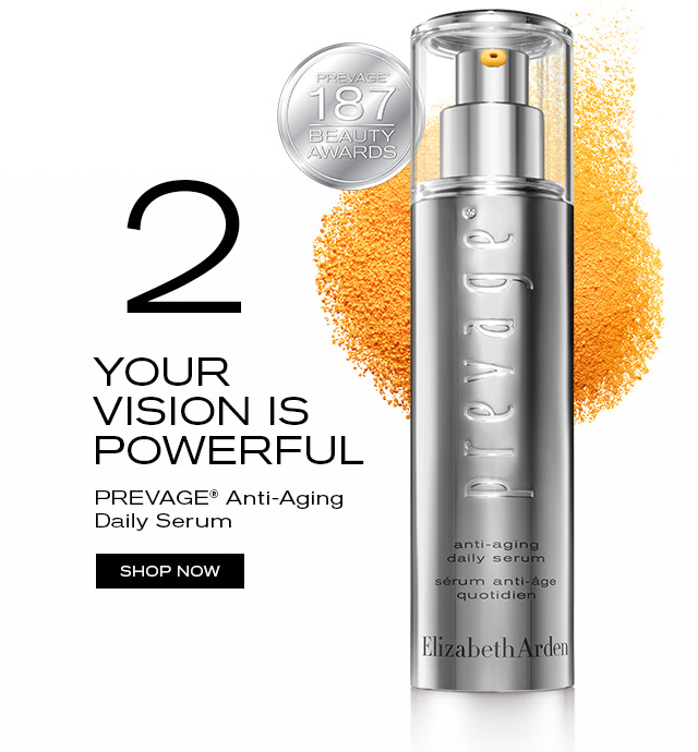 YOUR VISION IS POWERFUL PREVAGE® Anti-Aging Daily Serum SHOP NOW
