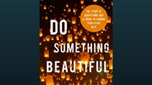 One-on-One with R. York Moore on 'Do Something Beautiful: The Story of Everything and a Guide to Your Place in It'