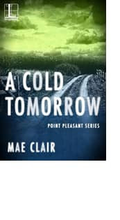 A Cold Tomorrow by Mae Clair