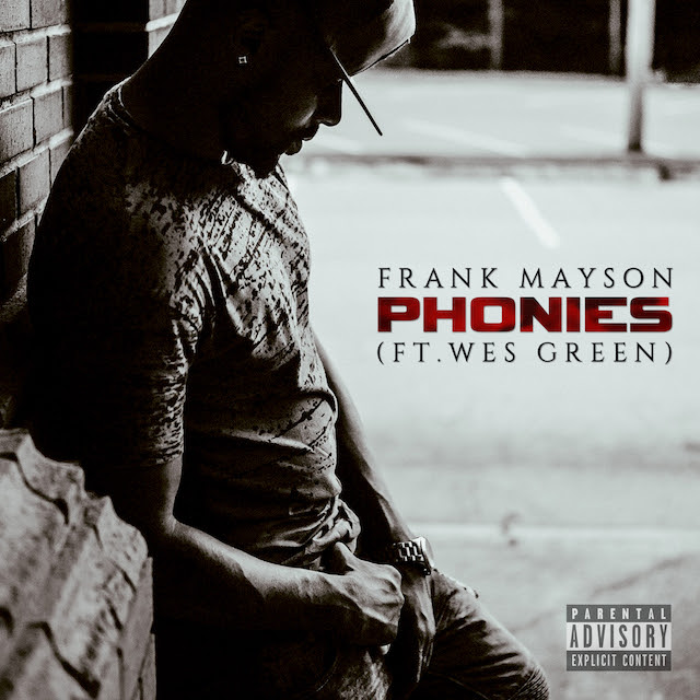 Frank Mayson Phonies ft Wes Green Final moredopemusic copy
