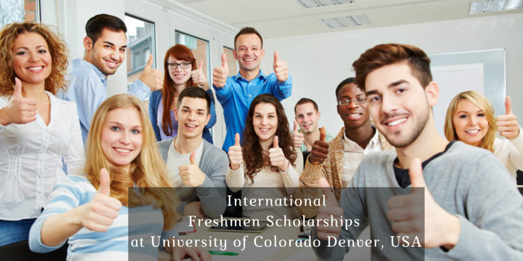 Image result for International Freshmen Scholarships at University of Colorado Denver, USA
