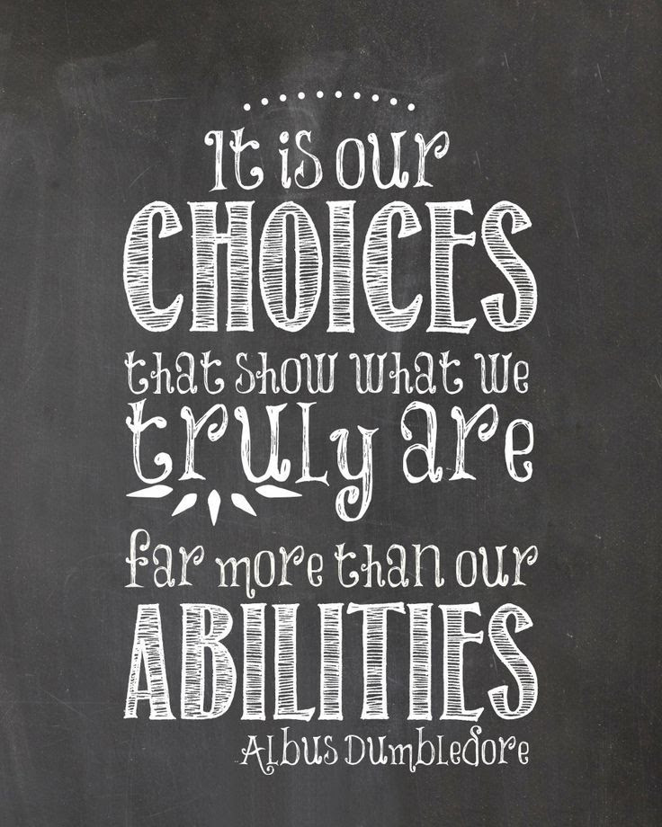 Its our choices...