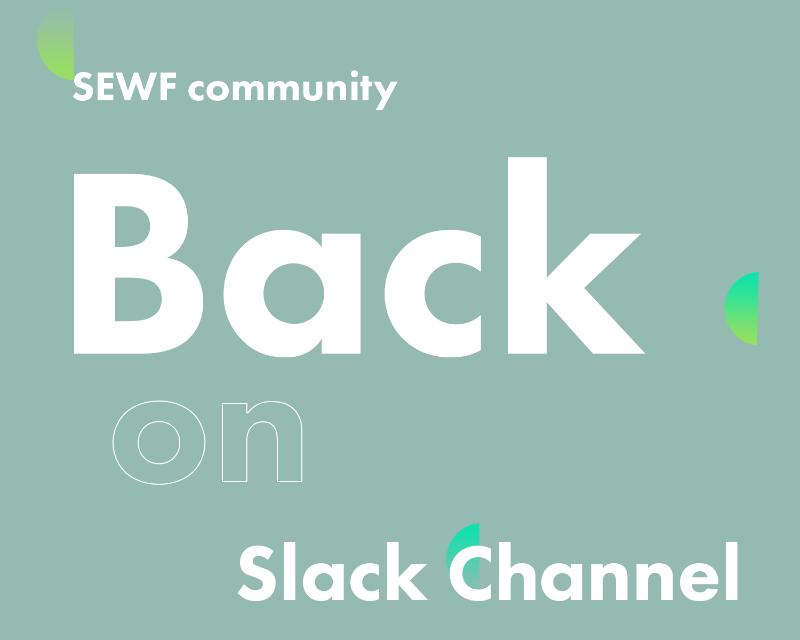 We are back on Slack!