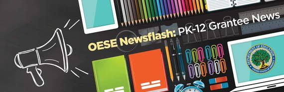 OESE Newsflash PK-12 Grantee News banner with megaphone and school supplies