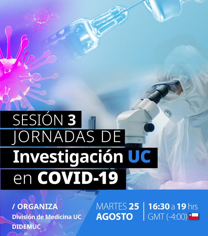 Sesión 3 Jornadas de Investigación UC en COVID-19