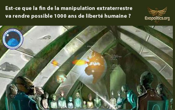 Est-ce que la fin de la manipulation extraterrestre va rendre possible 1000 ans de liberté humaine ?