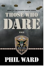 Those Who Dare by Phil Ward