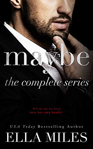 Cover for 'Maybe: The Complete Series (Maybe Boxset Series Book 1)'