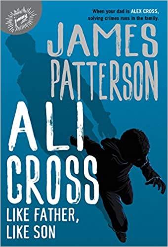 ✔️ Download Ali Cross: Like Father, Like Son - James Patterson PDF ✔️ Free pdf download ✔️ Ebook ✔️ Epub