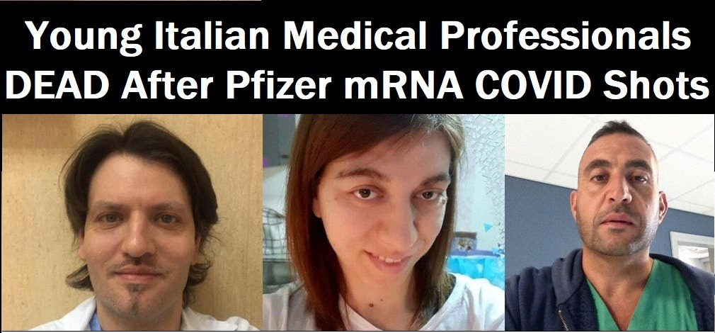 """""""In the Prime of Life and in Perfect Health"""" but Their Deaths Have Nothing to do With CV Vax Silly! Italian-Medical-Professionals-Dead-COVID-Shots"""