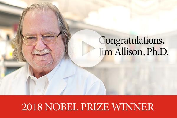Congratulations, Jim Allison, Ph.D. - 2018 Nobel Prize Winner