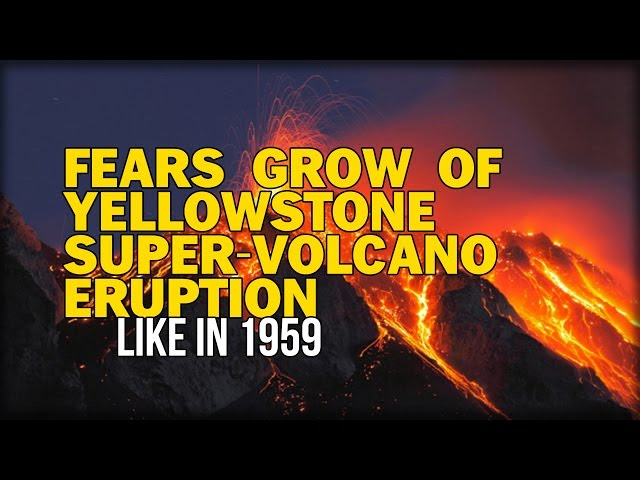 FEARS GROW OF YELLOWSTONE SUPER-VOLCANO ERUPTION LIKE IN 1959  Sddefault