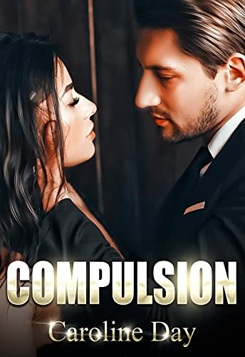 Cover for 'Compulsion (#hot_feelings Book 1)'