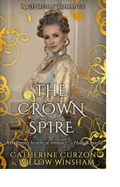 The Crown Spire by Catherine Curzon and Willow Winsham
