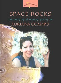 Space Rocks: The Story of Planetary Geologist Adriana Ocampo