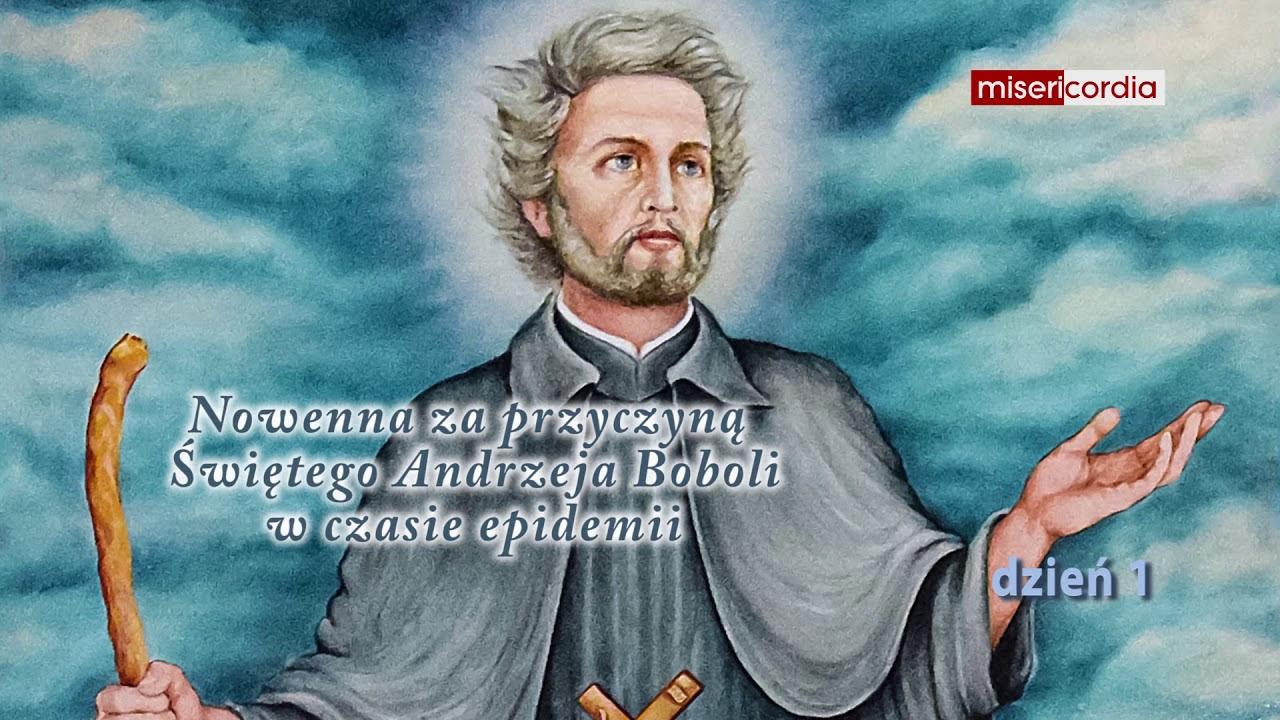 Nowenna do św. Andrzeja Boboli - dzień 1 - YouTube