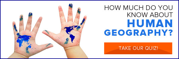 How much do you know about human geogrpahy? Take our quiz!
