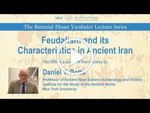 Feudalism and its Characteristics in Ancient Iran