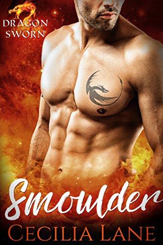 Smoulder: Dragon Shifter Romance (Dragonsworn Book 1) by [Lane, Cecilia]