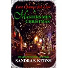 Last Chance for Love - A Masters Men Christmas Story (The Masters Men Series)