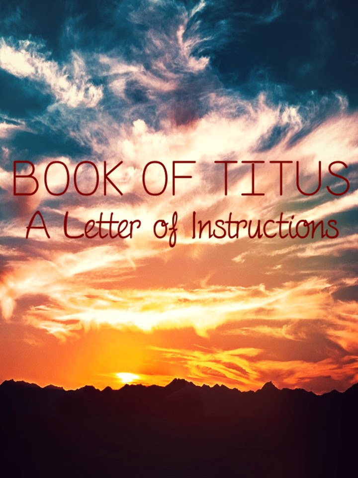Book of Titus: A Letter of Instructions