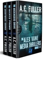 The Alex Vane Media Thrillers: Books 1–3