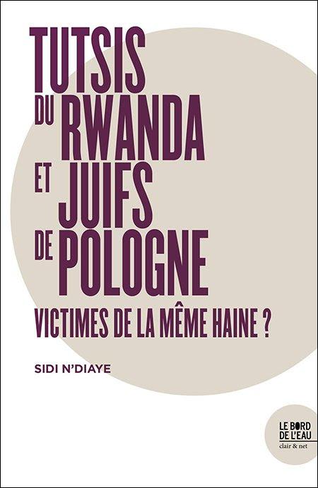 Couverture - Tutsis du Rwanda et Juifs de Pologne