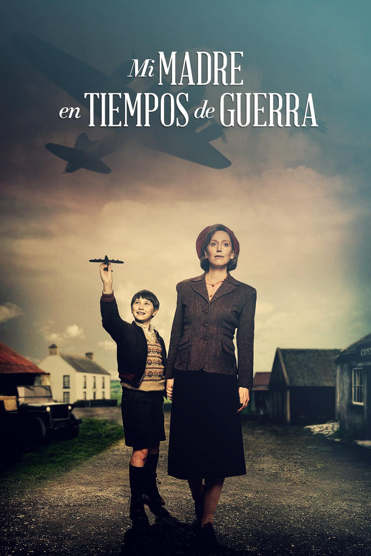 Image result for MI MADRE EN TIEMPOS DE GUERRA FILMIN
