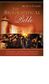 The Biographical Bible by Ruth A. Tucker