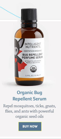 Organic Bug Repellent Serum Repel mosquitoes, ticks, gnats, flies, and ants with powerful organic seed oils Buy Now