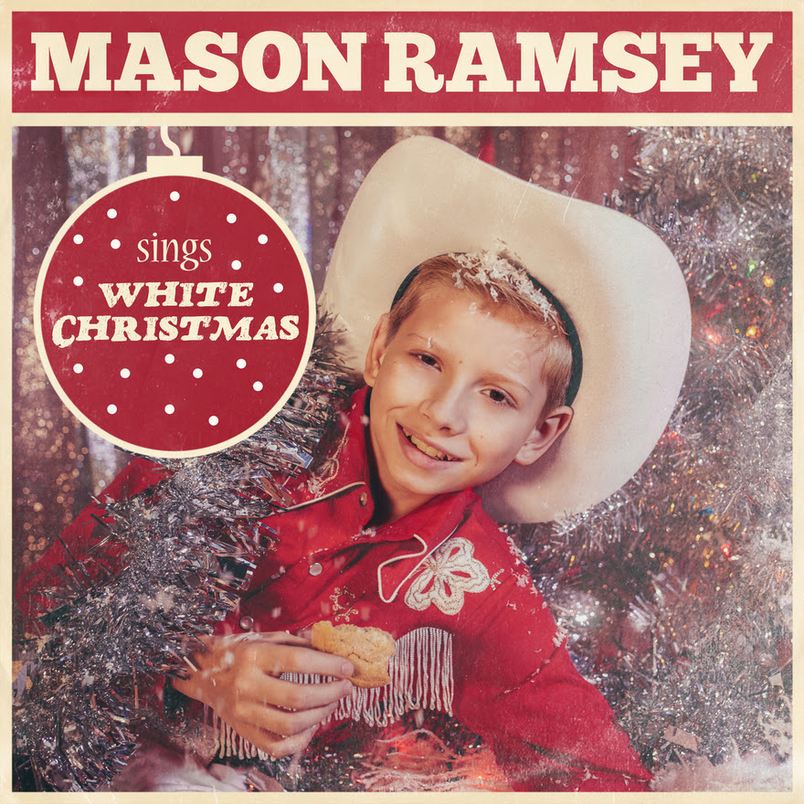 "Mason Ramsey - ""White Christmas"""