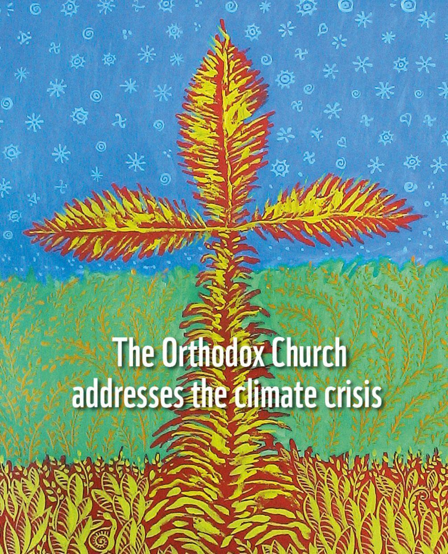 Διεθνές Διαδικτυακό Συνέδριο: «Οι καλές πρακτικές της Ορθόδοξης Εκκλησίας για την αντιμετώπιση της κλιματικής κρίσης, ενόψει της Παγκόσμιας Συνδιάσκεψης UNFCCC COP26»