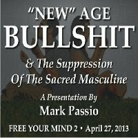 Mark Passio - New Age Bullshit and The Suppression of The Sacred Masculine