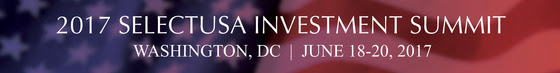 2017 selectusa investment summit in washington dc on june 18 - 20 2017