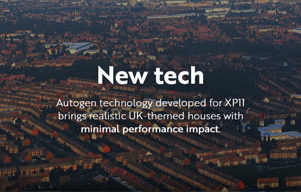 New tech: autogen technology developed for XP11 brings realistic UK-themed houses with minimal performance impact.