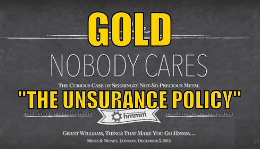 Gold the Insurance policy