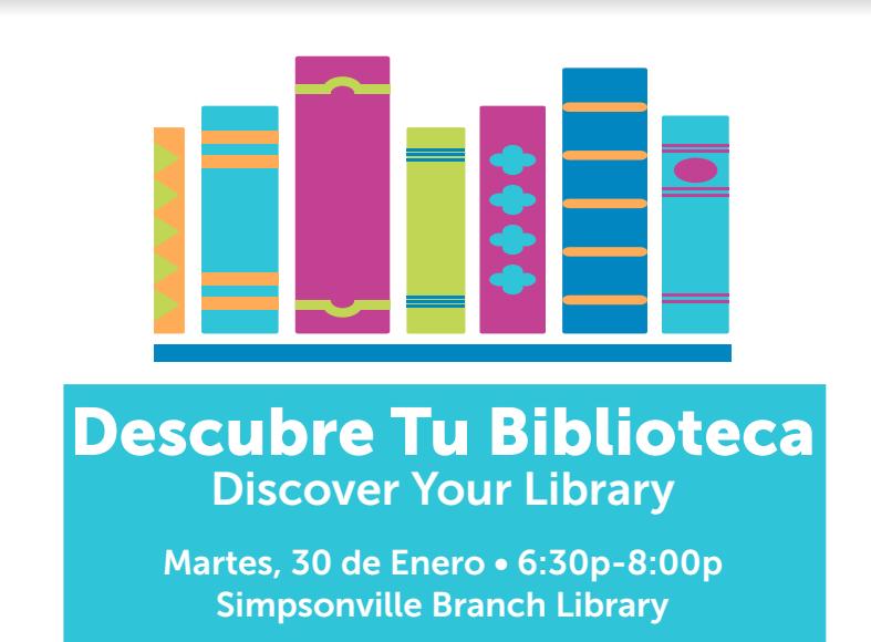Descubre Tu Biblioteca @ Simpsonville Library | Simpsonville | South Carolina | United States