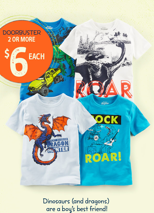 Doorbuster | 2 or more | $6 each | Dinosaurs (and dragons) are a boy`s best friend!