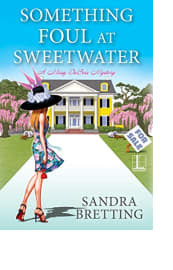 Something Foul at Sweetwater by Sandra Bretting