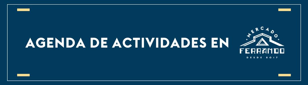 Agenda de actividades en Mercado Ferrando