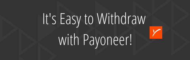 Its Easy to Withdraw with Payoneer!