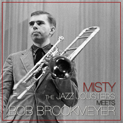 The Jazz Jousters Meets Bob Brookmeyer