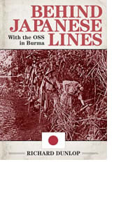 Behind Japanese Lines by Richard Dunlop