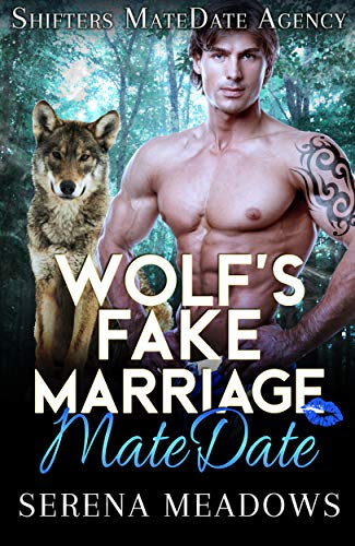 Cover for 'Wolf's Fake Marriage MateDate (Shifters MateDate Agency Book 6)'