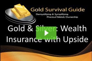 presentation_-_gold___silver__wealth_insurance_with_upside_-_gold_survival_guide
