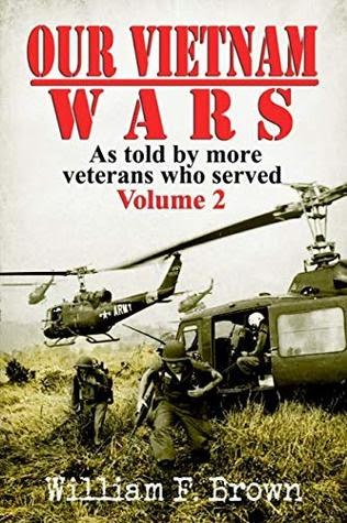 Our Vietnam Wars by William F. Brown