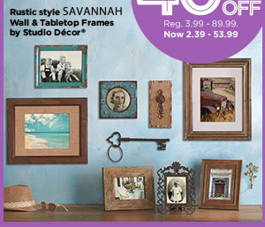 Michaels® Exclusive 40% OFF Reg. 3.99 - 89.99. Now 2.39 - 53.99. Rustic style SAVANNAH Wall & Tabletop Frames by Studio Décor®