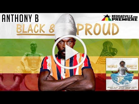 Anthony B - Black and Proud [Official Audio 2020]