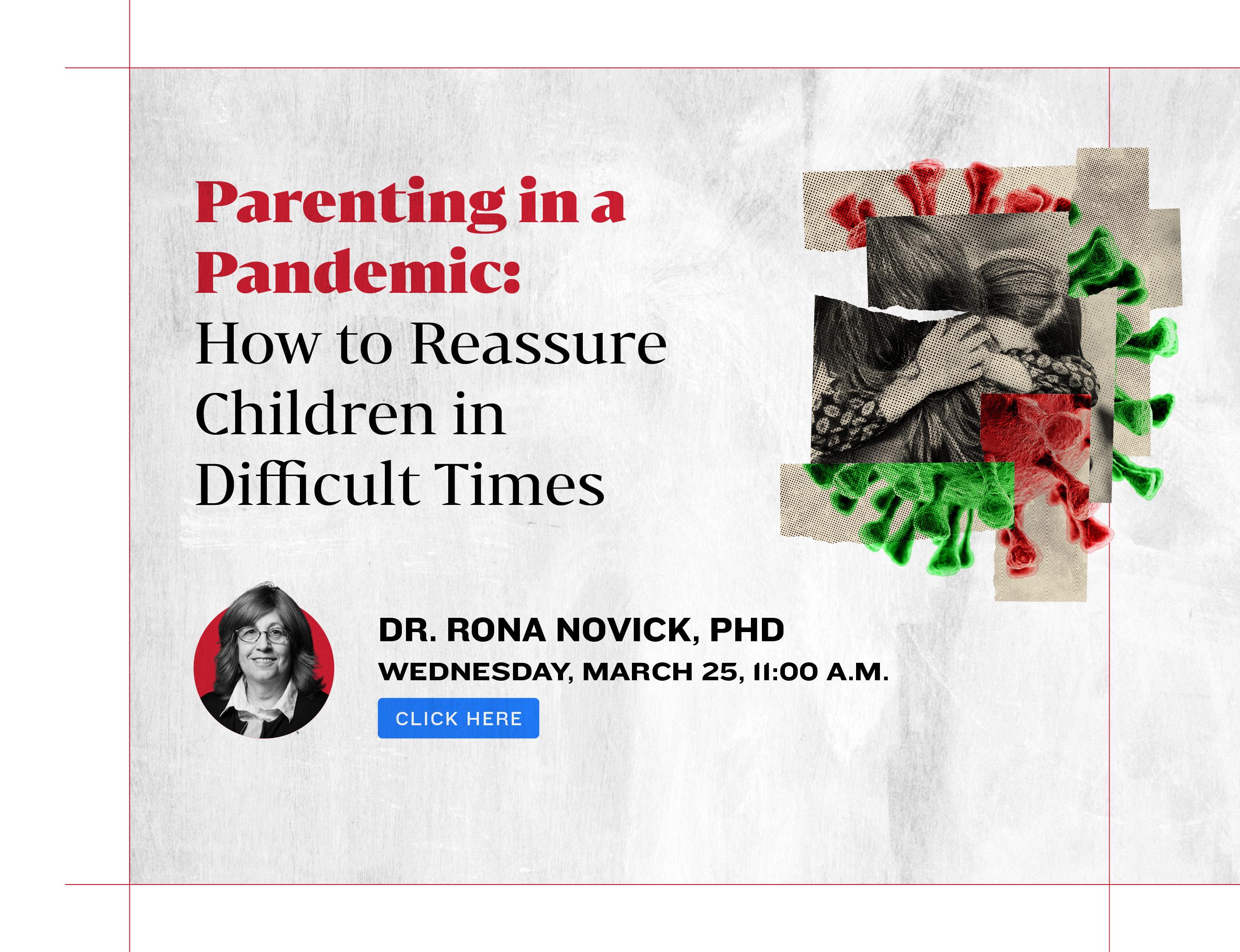 Parenting in a Pandemic. Dr Rina Novick